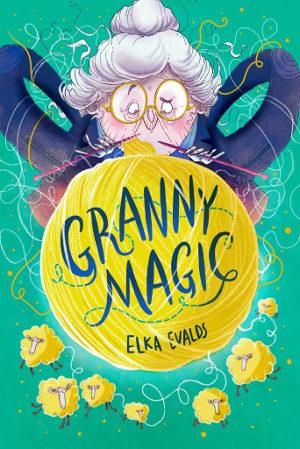 Granny Magic by Elka Evalds